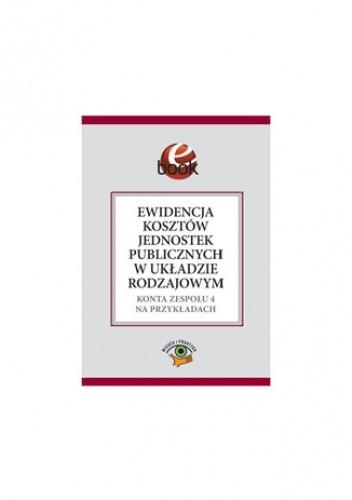 Okładka książki Ewidencja kosztów jednostek publicznych w układzie rodzajowym