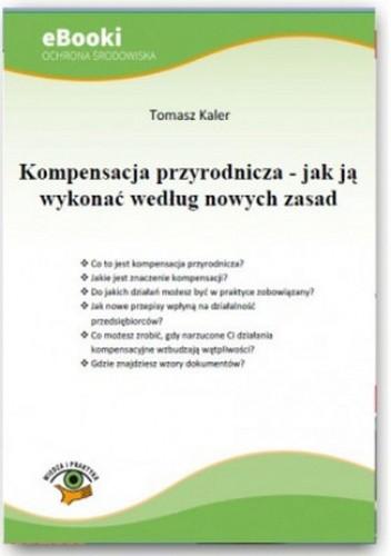 Okładka książki Kompensacja przyrodnicza - jak ją wykonać według nowych zasad