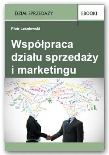 Okładka książki Współpraca działu sprzedaży i marketingu