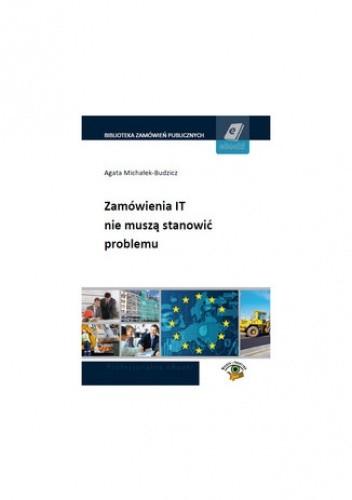 Okładka książki Zamówienia IT nie muszą stanowić problemu
