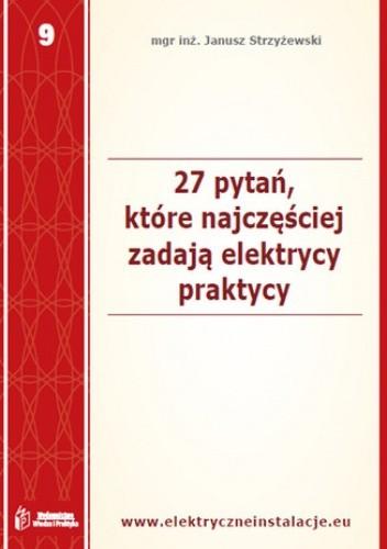 Okładka książki 27 pytań, które najczęściej zadają elektrycy praktycy