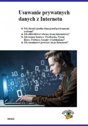 Okładka książki Usuwanie prywatnych danych z Internetu