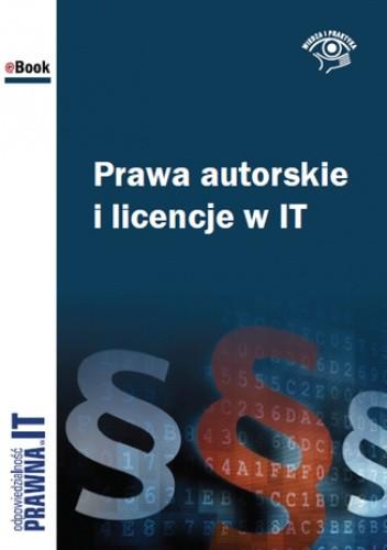 Okładka książki Prawa autorskie i licencje w IT
