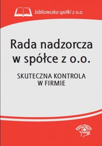 Okładka książki Rada nadzorcza w spółce z o.o. Skuteczna kontrola w firmie