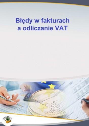 Okładka książki Błędy w fakturach a odliczanie VAT