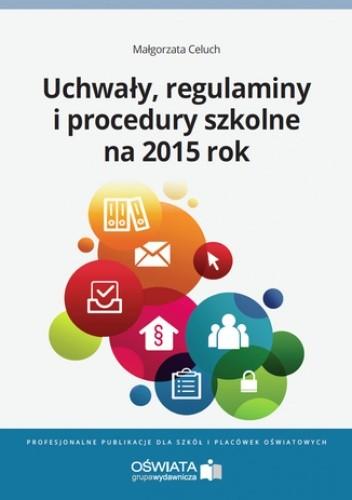 Okładka książki Uchwały, regulaminy i procedury na 2015 rok
