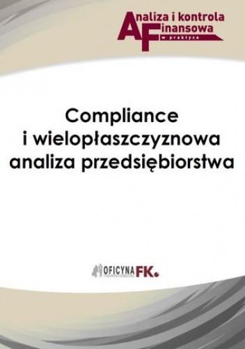 Okładka książki Compliance i wielopłaszczyznowa analiza przedsiębiorstwa