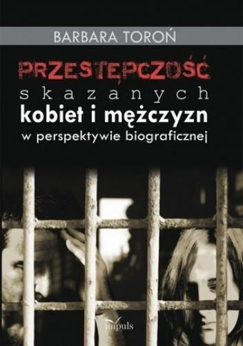 Okładka książki Przestępczość skaazanych kobiet