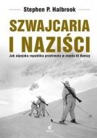 Szwajcaria i naziści. Jak alpejska republika przetrwała w III Rzeszy