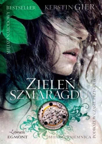 Okładka książki Zieleń Szmaragdu. Trylogia czasu