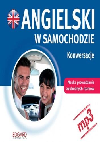 Okładka książki Angielski w samochodzie. Konwersacje