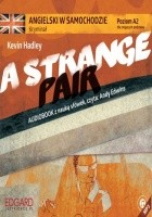 Angielski w samochodzie - Kryminał A Strange Pair