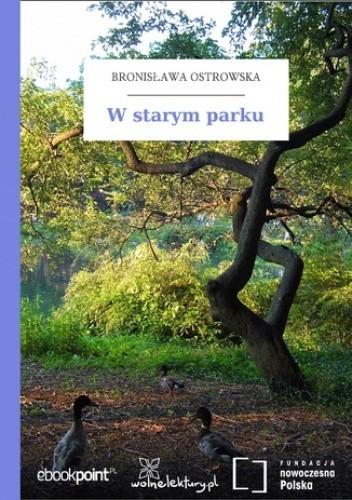 Okładka książki W starym parku