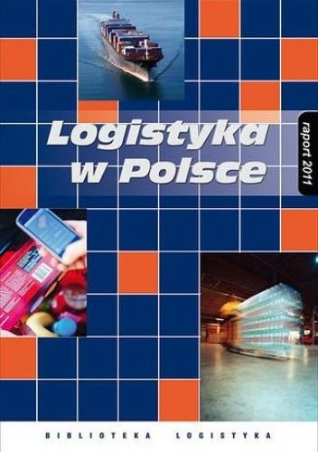 Okładka książki Logistyka w Polsce. Raport 2011