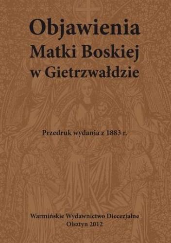 Okładka książki Objawienia Matki Boskiej w Gietrzwałdzie