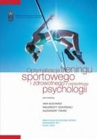 Optymalizacja treningu sportowego i zdrowotnego z perspektywy psychologii