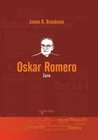 Oskar Romero. Życie