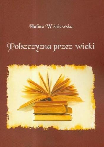 Okładka książki Polszczyzna przez wieki