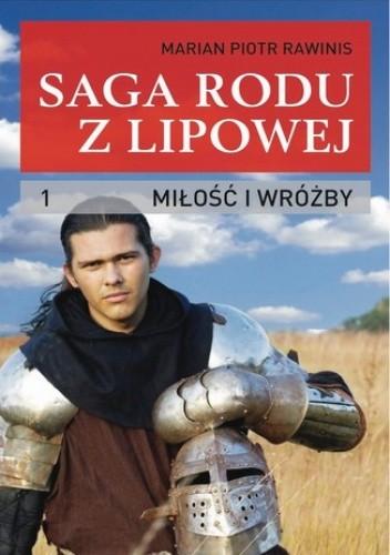 Okładka książki Saga rodu z Lipowej - tom 1