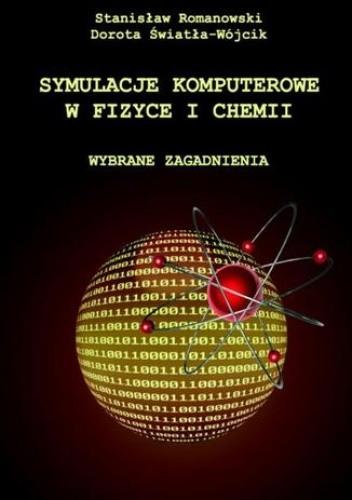 Okładka książki Symulacje komputerowe w fizyce i chemii
