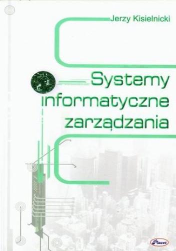 Okładka książki Systemy informatyczne zarządzania