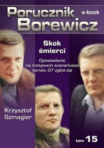 Okładka książki Porucznik Borewicz. Skok śmierci. TOM 15