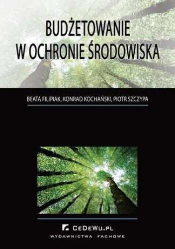 Okładka książki Budżetowanie w ochronie środowiska