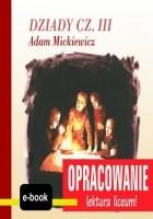 Dziady cz. III (Adam Mickiewicz) - opracowanie