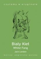 Biały Kieł. White Fang