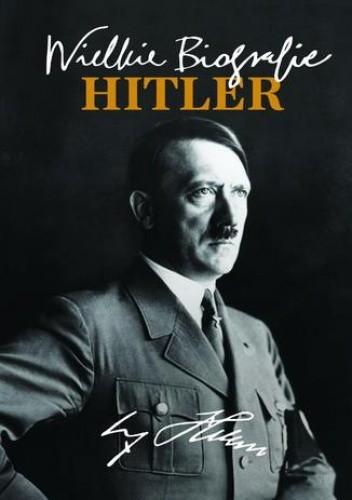 Okładka książki Hitler. Wielkie Biografie