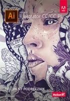 Adobe Illustrator CC/CC PL. Oficjalny podręcznik