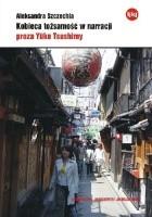 Kobieca tożsamość w narracji. Proza Yuko Tsushimy