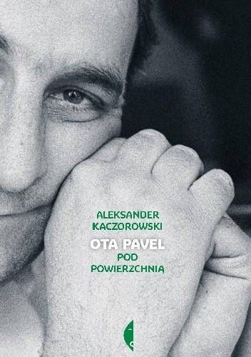 Okładka książki Ota Pavel. Pod powierzchnią