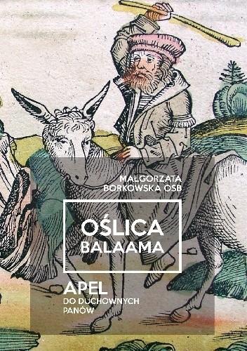 Okładka książki Oślica Balaama. Apel do duchownych panów