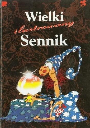 Okładka książki Wielki ilustrowany Sennik