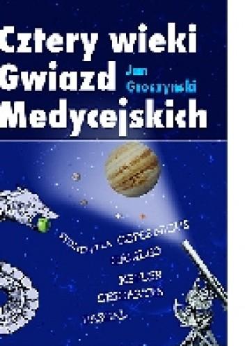 Okładka książki Cztery wieki Gwiazd Medycejskich