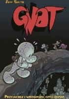 Gnat - Bone - 3 - Przyjaciele i wrogowie, czyli żniwa