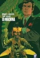 Ex Machina - tom 1 (wyd. zbiorcze)