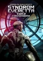 Syndrom Everetta 2: Cassandra