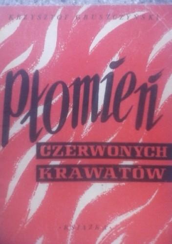 Okładka książki Płomień czerwonych krawatów. Poemat