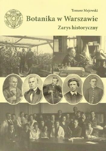 Okładka książki Botanika w Warszawie. Zarys historyczny