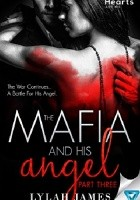 The Mafia and His Angel: Part 3