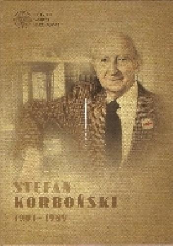 Okładka książki Stefan Korboński 1901-1989