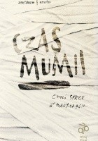 Czas mumii, czyli serce w bandażach