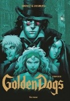 Golden Dogs Tom 2: Orwood