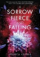 A Sorrow Fierce and Falling
