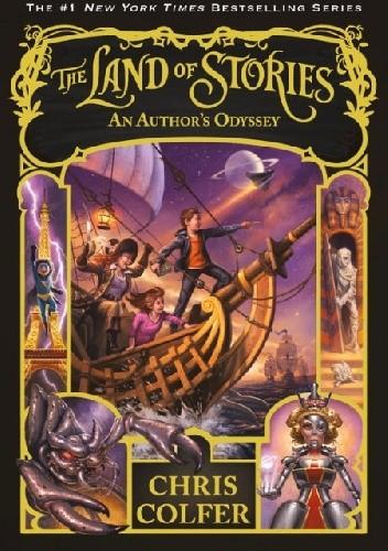 Okładka książki The Land of Stories. An Author's Odyssey