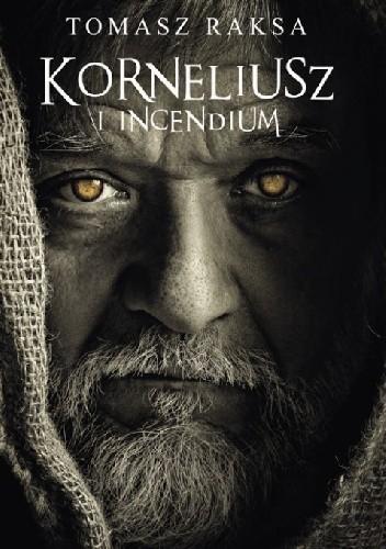 Okładka książki Korneliusz i Incendium