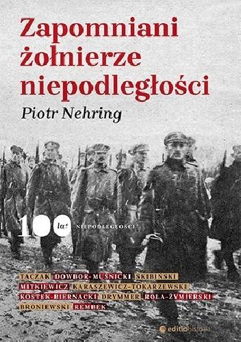 Okładka książki Zapomniani żołnierze niepodległości