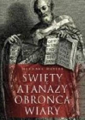 Okładka książki Święty Atanazy. Obrońca wiary